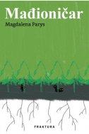 MAĐIONIČAR - magdalena parys