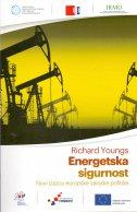 ENERGETSKA SIGURNOST - Novi izazovi europske vanjske politike