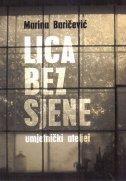 LICA BEZ SJENE - Umjetnički ateljei - marina baričević