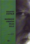 MAUROVIĆ - LOBAČEV - JULES - SULIĆ - zdravko zupan