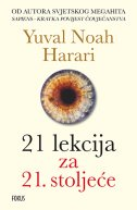 21 LEKCIJA ZA 21. STOLJEĆE - yuval noah harari
