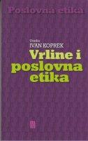 VRLINE I POSLOVNA ETIKA - ivan ur. koprek