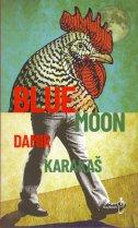 BLUE MOON - damir karakaš