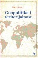 GEOPOLITIKA I TERITORIJALNOST - marta zorko