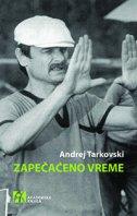 ZAPEČAĆENO VREME - andrei a. tarkovsky