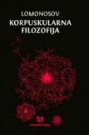 KORPUSKULARNA FILOZOFIJA - mihail lomonosov