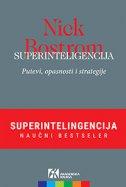 SUPERINTELIGENCIJA - Putevi, opasnosti i strategije - nick bostrom