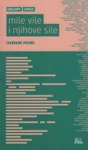 MILE VILE I NJIHOVE SILE - Izabrane pjesme - gregory corso