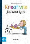 KREATIVNE JEZIČNE IGRE - Priručnik - katarina aladrović slovaček
