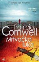 MRTVAČKA LUKA - patricia cornwell