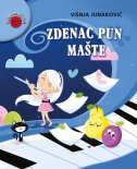 ZDENAC PUN MAŠTE - Pjesme i zagonetke - višnja junaković