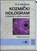 KOZMIČKI HOLOGRAM - in-formacija u središtu postanka - jude currivan