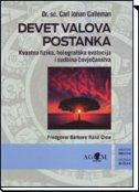 DEVET VALOVA POSTANKA - kvantna fizika, holografska evolucija i sudbina čovječanstva - carl johan calleman