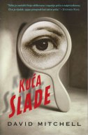 KUĆA SLADE - david mitchell