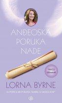 ANĐEOSKA PORUKA NADE, 3. izdanje - lorna byrne