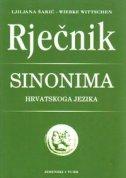 RJEČNIK SINONIMA HRVATSKOGA JEZIKA - ljiljana šarić, wiebke wittschen