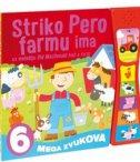 STRIKO PERO FARMU IMA - Zvučna slikovnica - filip (prir.) kozina