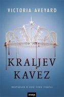 KRALJEV KAVEZ - victoria aveyard