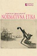 NORMATIVNA ETIKA - tomislav bracanović