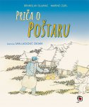 PRIČA O POŠTARU - branislav glumac, marino zurl, ivan (ilustr.) lacković croata