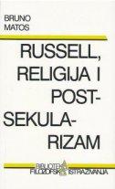 RUSSELL, RELIGIJA I POSTSEKULARIZAM - bruno matos