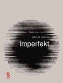 IMPERFEKT - jean de breyne