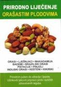 PRIRODNO LIJEČENJE - ORAŠASTIM PLODOVIMA - s.k. vanjkevič