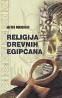 RELIGIJA DREVNIH EGIPĆANA - alfred wiedemann