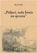 POLJACI, NAŠA BRAĆA NA SJEVERU - slaven kale