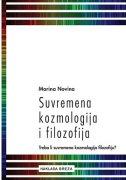 SUVREMENA KOZMOLOGIJA I FILOZOFIJA - Treba li suvremena kozmologija filozofiju? - marina novina
