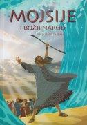 MOJSIJE I BOŽJI NAROD - prepričano za djecu - joy melissa jensen