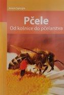 PČELE - OD KOŠNICE DO PČELARSTVA - armin spürgin