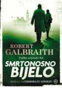SMRTONOSNO BIJELO - robert galbraith