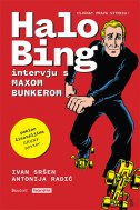 HALO BING - Intervju s Maxom Bunkerom - ivan sršen, antonija radić