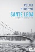 SANTE LEDA (ljubić s predumišljajem) - veljko đorđević