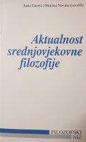 AKTUALNOST SREDNJOVJEKOVNE FILOZOFIJE - anto gavrić ur., marina novina ur.