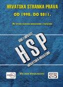 HRVATSKA STRANKA PRAVA OD 1990. DO 2011. - velimir veselinović
