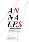 ANNALES IN PERSPECTIVE: DESIGNS AND ACCOMPLISHMENTS, Vol. 1 - drago (ur.) roksandić, filip ur. šimetin šegvić , nikolina ur. šimetin šegvić