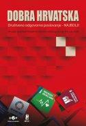 DOBRA HRVATSKA - Hrvatski doprinosi Globalnim ciljevima održivog razvoja UN-a do 2030. - goran tudor, ana tudor, jasenka begić