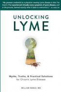 Unlocking Lyme: Myths, Truths, and Practical Solutions for Chronic Lyme Disease-0