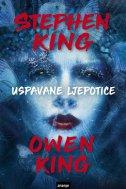 USPAVANE LJEPOTICE - stephen king, owen king
