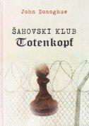 ŠAHOVSKI KLUB TOTENKOPF - john donoghue