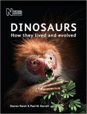 Dinosaurs: How they lived and evolved - darren naish, paul m. barrett