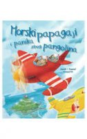 MORSKI PAPAGAJI I PANIKA ZBOG PANGOLINA - heidi howarth, daniel howarth (ilustr.)