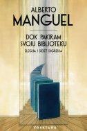 DOK PAKIRAM SVOJU BIBLIOTEKU - alberto manguel
