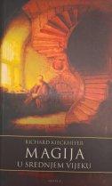 MAGIJA U SREDNJEM VIJEKU - richard kieckhefer