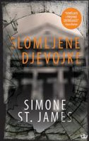 SLOMLJENE DJEVOJKE - simone st. james