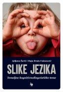 SLIKE JEZIKA - Temeljne kognitivnolingvističke teme - ljiljana šarić, maja brala-vukanović