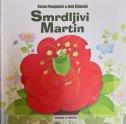 SMRDLJIVI MARTIN - zoran pongrašić, bob živković (ilustr.)