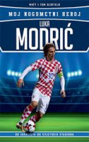 LUKA MODRIĆ - Moj nogometni heroj - matt oldfield, tom oldfield